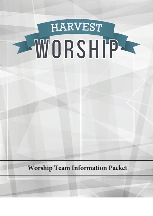 Harvest Church Worship Team Information Packet