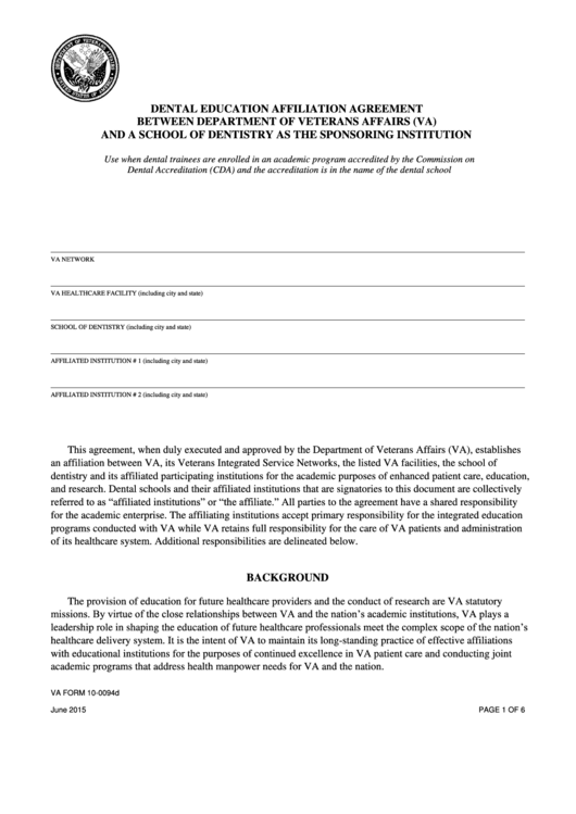 Fillable Va Form 10-0094d - Dental Education Affiliation Agreement Between Department Of Veterans Affairs (Va) And A School Of Dentistry As The Sponsoring Institution - 2015 Printable pdf