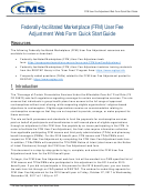 Federally-facilitated Marketplace (ffm) User Fee Adjustment Web Form Quick Startguide - Centers For Medicare And Medicaid Services
