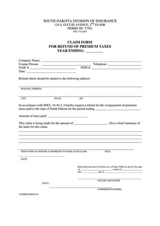 Claim For Refund Of Premium Taxes - South Dakota Division Of Insurance Form Printable pdf