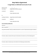 Stop Notice Agreement Form - A Legal Notice To Withhold Construction Funds