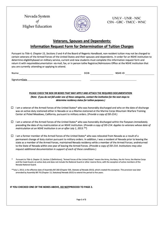 Veterans, Spouses And Dependents: Information Request Form For Determination Of Tuition Charges - Nevada System Of Higher Education