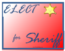 Sheriff Sign Campaign Signs