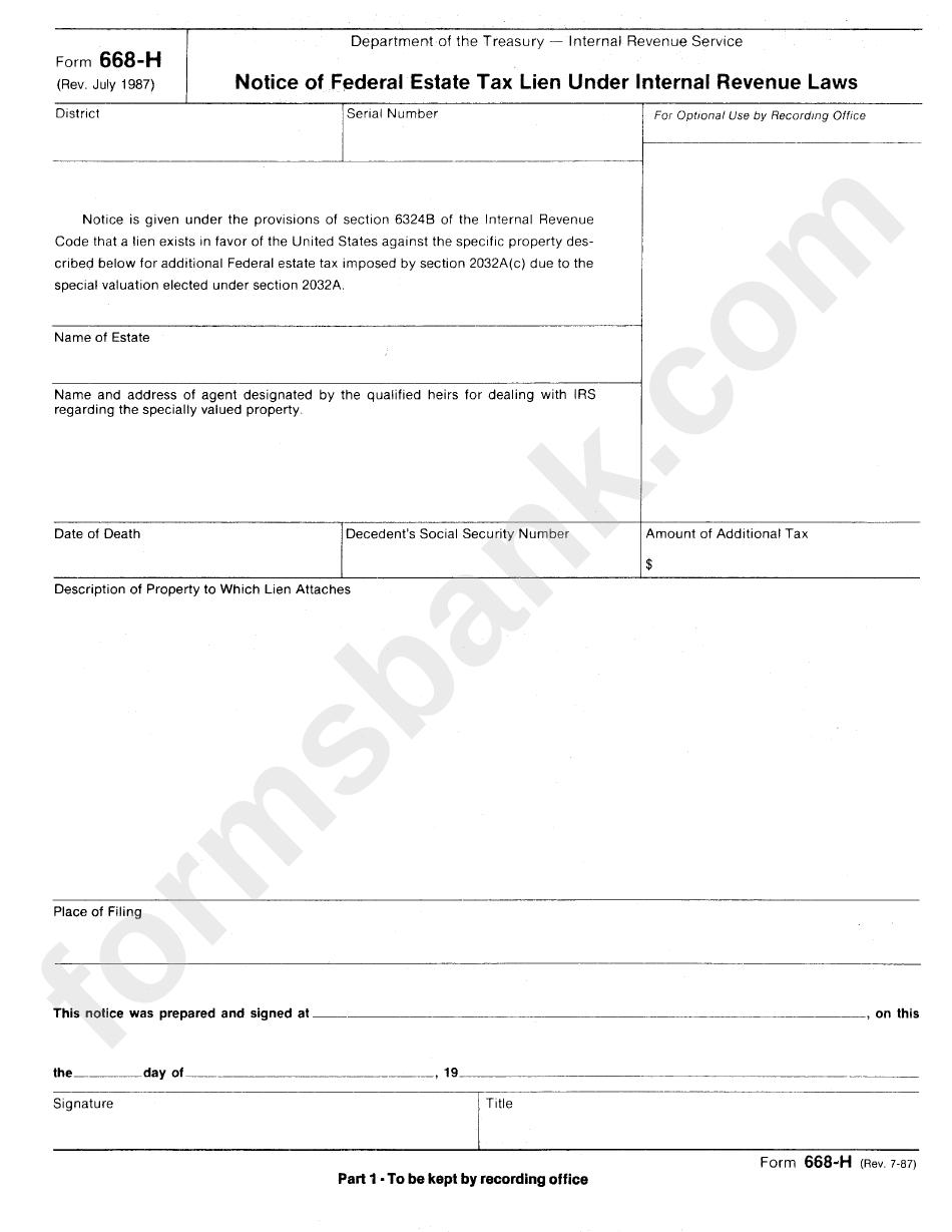 Form 668 h notice of federal estate tax lien under internal form 668 h notice of federal estate tax lien under internal revenue laws falaconquin
