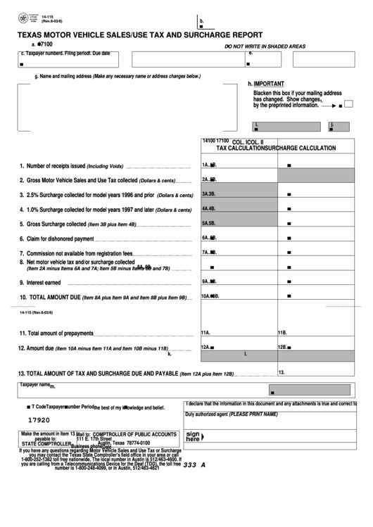 fillable form 14 115 texas motor vehicle sales use tax and surcharge report printable pdf download. Black Bedroom Furniture Sets. Home Design Ideas