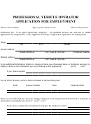 Professional Vehicle Operator Application For Employment