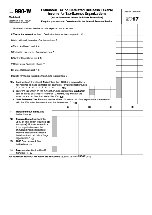 Fillable Form 990-W - Estimated Tax On Unrelated Business Taxable Income For Tax-Exempt Organizations - 2017 Printable pdf