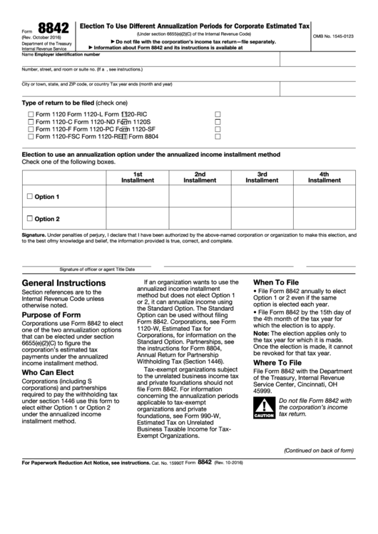 Fillable Form 8842 - Election To Use Different Annualization Periods For Corporation Estimated Tax Printable pdf