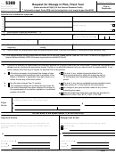 Form 5308 - Request For Change In Plan/trust Year