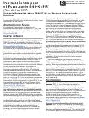Instrucciones Para El Formulario 941-x (pr) - Ajuste A La Declaracion Federal Trimestral Del Patrono O Reclamacion De Reembolso (spanish Version) - 2017