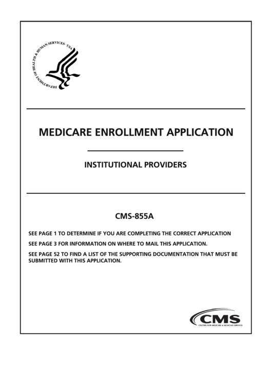 Form Cms-855a - Medicare Enrollment Application - Institutional Providers