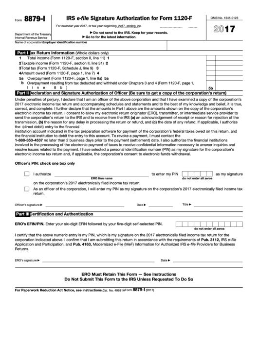 Fillable Form 8879-I - Irs E-File Signature Authorization For Form 1120-F - 2017 Printable pdf