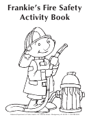 Frankie's Fire Safety Activity Book