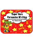 Super Hero Persuasive Writing