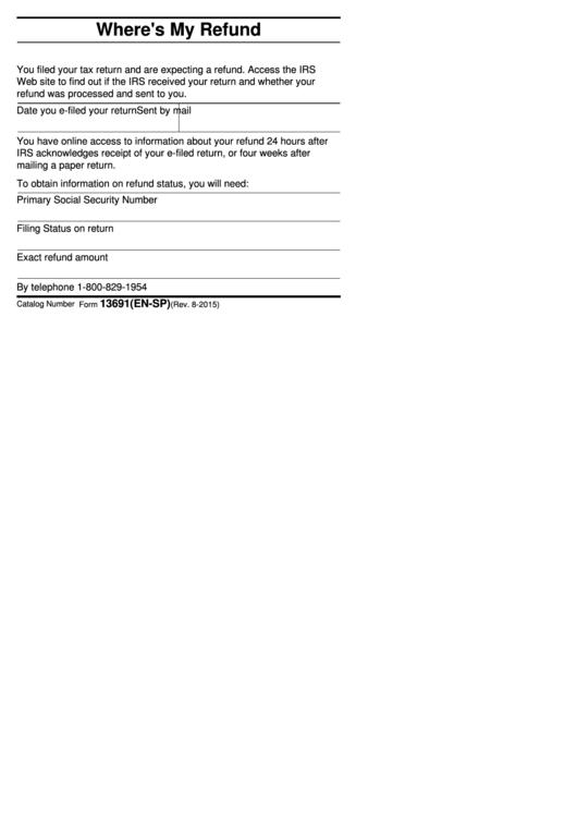 Fillable Form 13691(En-Sp) - Where Is My Refund/donde Esta Mi Reembolso (English/spanish) Printable pdf