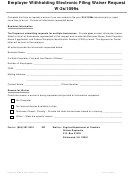 Employer Withholding Electronic Filing Waiver Request - W-2s/1099s