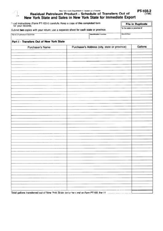 Form Pt-103.2 - Residual Petroleum Product - Shedule Of Transfers Out Of New York State And Sales In New York State For Immediate Export Printable pdf