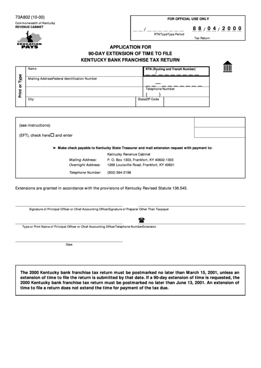 Form 73a802 - Application For 90-Day Extension Of Time To ...