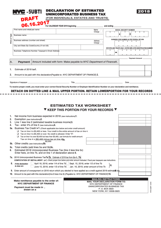 Form Nyc-5ubti Draft - Declaration Of Estimated Unincorporated Business Tax (for Individuals, Estates And Trusts) - 2018
