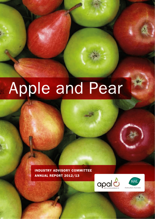 Industry Advisory Committee Annual Report 2012/13 - Apple And Pear Australia Ltd