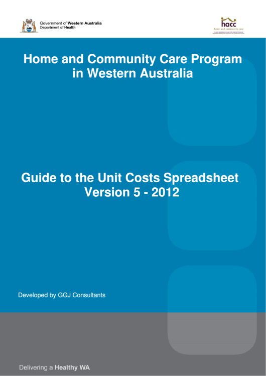 Home And Community Care Program In Western Australia - Giude To The Unit Costs Spreadsheet - 2012