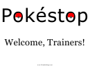 Pokestop Welcome Trainers Sign