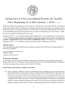 Form 600 - Instructions To File Consolidated Returns For Taxable Years Beginning On Or After January 1, 2010