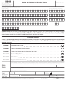 Form 8849 - Claim For Refund Of Excise Taxes