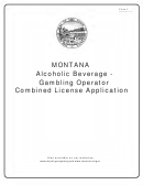 Form 5 - Montana Alcoholic Beverage - Gambling Operator Combined License Application