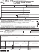 Form Ct-32-a/c - Report By A Banking Corporation Included In A Combined Franchise Tax Return - 2014