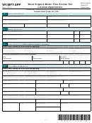 Form Wv/mft-app - West Virginia Motor Fuel Excise Tax License Application