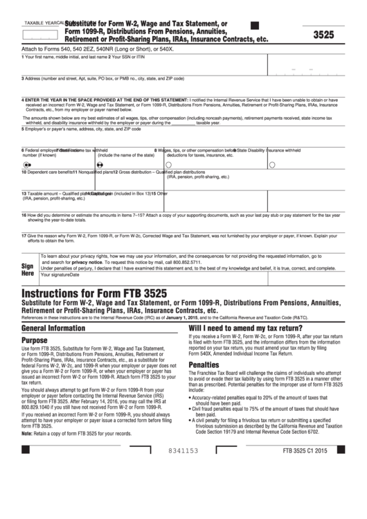 Form 3525 - California Substitute For Form W-2, Wage And Tax Statement, Or Form 1099-R, Distributions From Pensions, Annuities, Retirement Or Profit-Sharing Plans, Iras, Insurance Contracts, Etc. Printable pdf