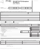 Form Pt-351 - Aircraft Fuel Consumption Tax Return