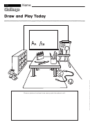 Draw And Play Today - Preschool Worksheet With Answers
