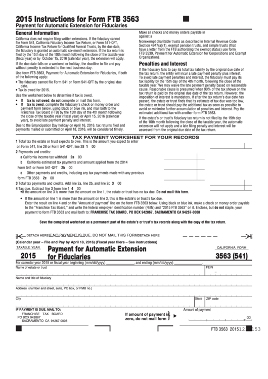 Fillable Form 3563 - California Payment For Automatic Extension For Fiduciaries - 2015 Printable pdf