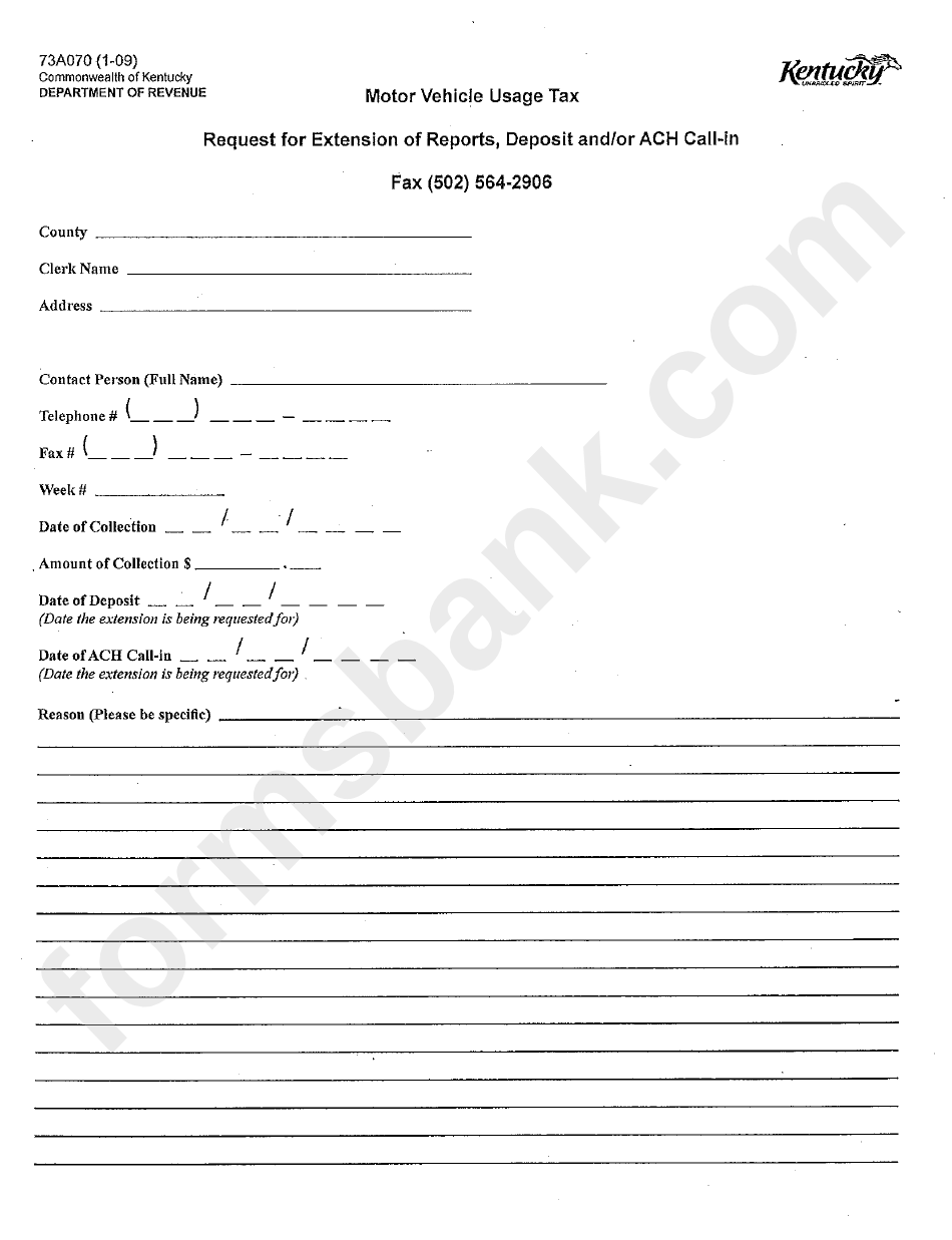 Form 73a070 - Request For Extension Of Reports, Deposit And/or Ach Call-In