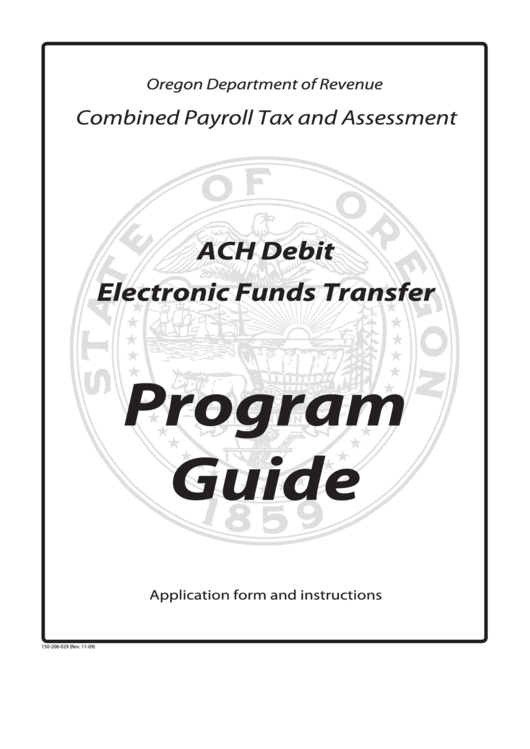 Fillable Form 150-206-029 - Ach Debit Authorization Agreement And Application For Combined Payroll Tax And Assessment Printable pdf