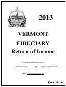 Form Fi-161 - Vermont Fiduciary Return Of Income - 2013