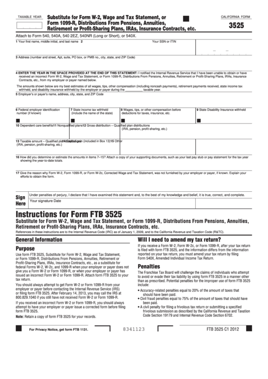 Fillable California Form 3525 - Substitute For Form W-2, Wage And Tax Statement, Or Form 1099-R, Distributions From Pensions, Annuities, Retirement Or Profit-Sharing Plans, Iras, Insurance Contracts, Etc. Printable pdf