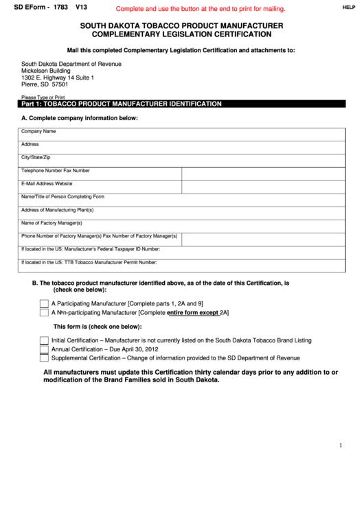 Fillable Form 1783 - South Dakota Tobacco Product Manufacturer Complementary Legislation Certification Printable pdf
