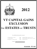 Schedule Fi-162 - Vermont Capital Gains Exclusion Calculation For Estates Or Trusts - 2012