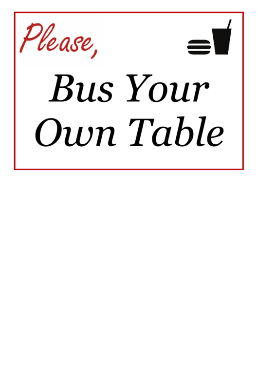 Bus Your Won Table Sign