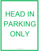 Head In Parking Only