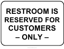 Restroom Is Reserved