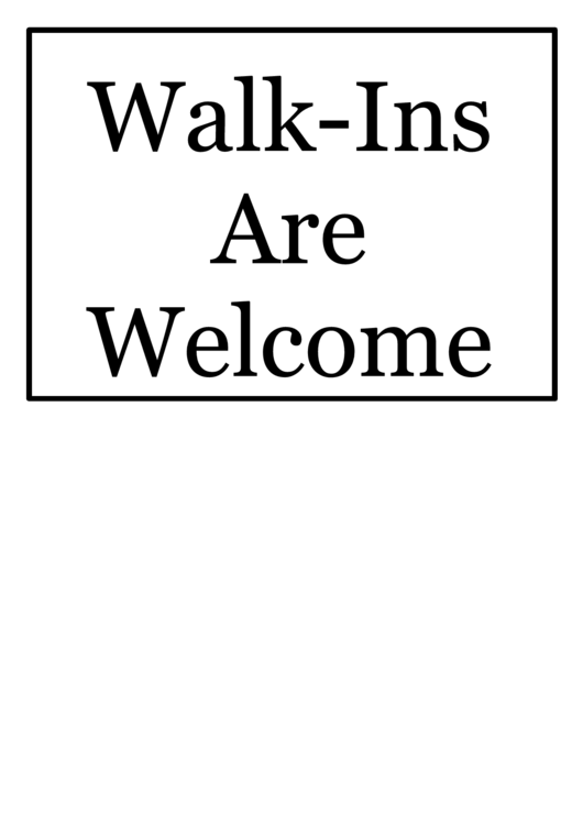walk ins welcome sign template printable pdf download