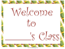 Welcome To Class Blank Sign