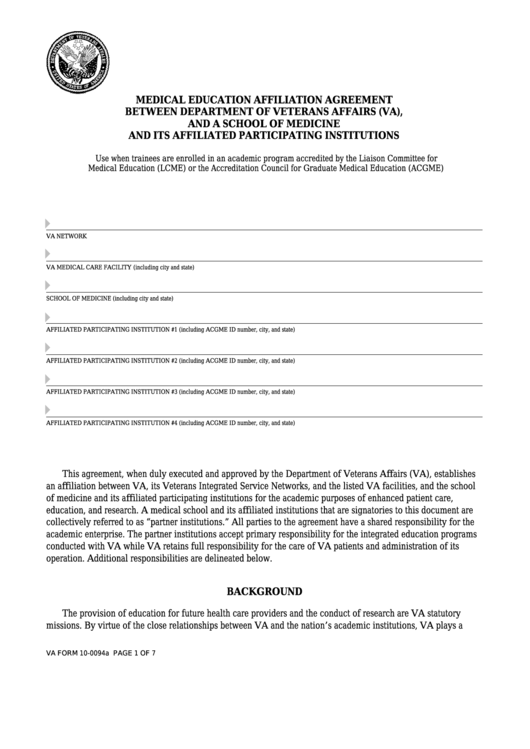 Fillable Va Form 10-0094a - Medical Education Affiliation Agreement Between Department Of Veterans Affairs (Va), And A School Of Medicine And Its Affiliated Participating Institutions Printable pdf