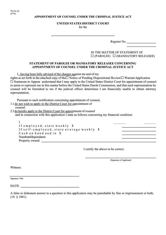 Fillable Form Cja 22 - Statement Of Parolee Or Mandatory Releasee Concerning Appointment Of Counsel Under The Criminal Justice Act Printable pdf