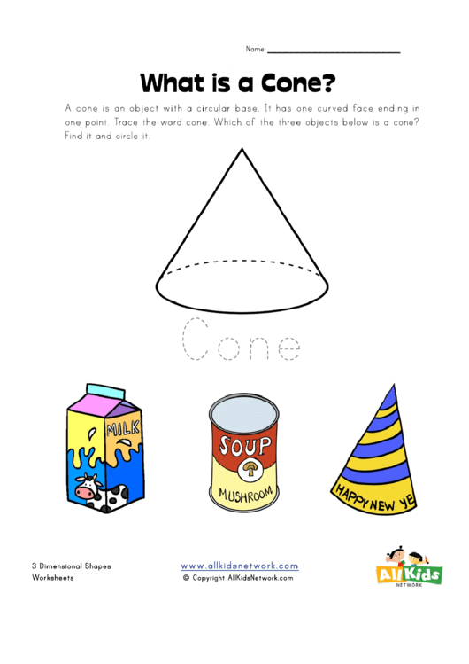 What Is A Cone 3 Dimensional Shapes Worksheet Printable Pdf Download