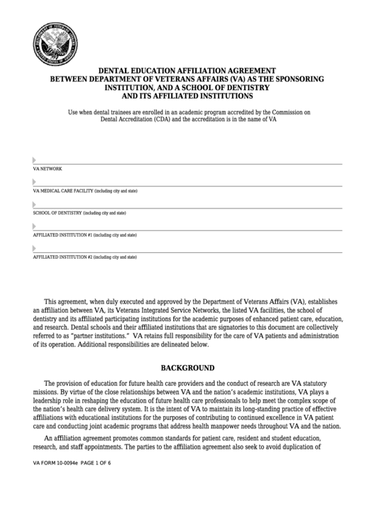 Va Form 10-0094e - Dental Education Affiliation Agreement Between Department Of Veterans Affairs (Va) As The Sponsoring Institution, And A School Of Dentistry And Its Affiliated Institutions Printable pdf